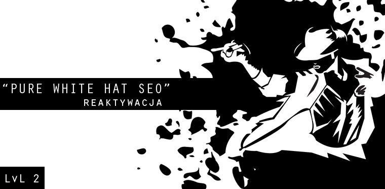 pure white hat seo lvl 2